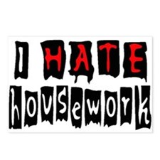 I HATE HOUSEWORK Postcards (Package of 8)