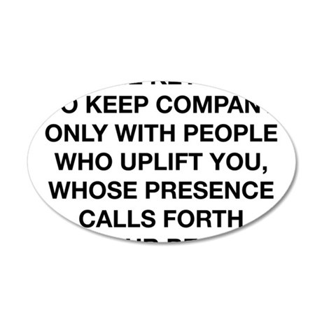 People Who Uplift You 20x12 Oval Wall Decal