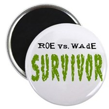 "Roe vs. Wade - Survivor 2.25"" Magnet (10 pack)"