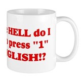 Press &quot;1&quot; for English? Coffee Mug