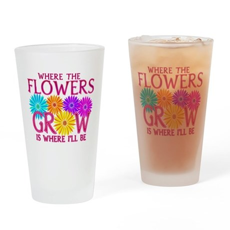 Where Flowers Grow Drinking Glass
