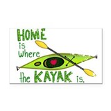 Home is Where the Kayak Is Rectangle Car Magnet