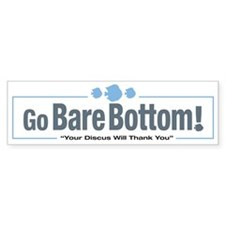 Bare Bottom Discus Bumper Bumper Sticker