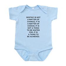 Destiny Is Not A Matter Of Chance Infant Bodysuit