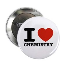 "I Love Chemistry 2.25"" Button"