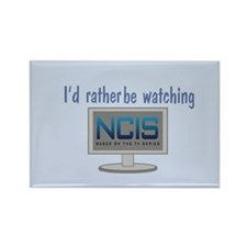 Rather Be Watching NCIS Rectangle Magnet