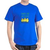 Where Are My Peeps? T-Shirt