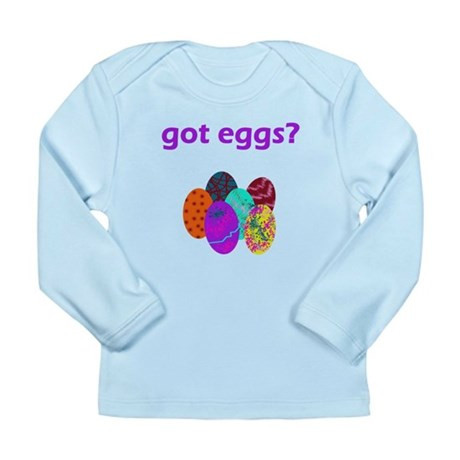 got eggs? Long Sleeve Infant T-Shirt