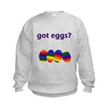 got eggs? Sweatshirt