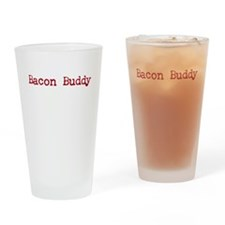 Bacon Buddy Drinking Glass