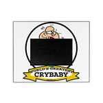WORLDS GREATEST CRYBABY CARTOON.png Picture Frame