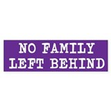 No Family Left Behind PurpleBumper Sticker