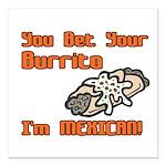 burrito copy.jpg Square Car Magnet 3