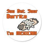 burrito copy.jpg Round Car Magnet