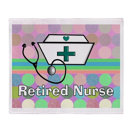 Retired Nurse Throw Blanket