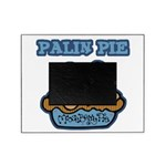 Funny Palin (Moose Berry) Pie.png Picture Frame