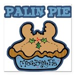 Funny Palin (Moose Berry) Pie.png Square Car Magne