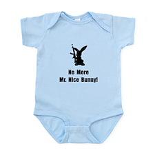 No More Nice Bunny Infant Bodysuit