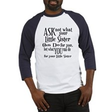Ask Not Little Sister Baseball Jersey
