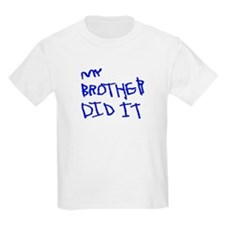 "Blue ""My Brother Did It"" Kids T-Shirt"