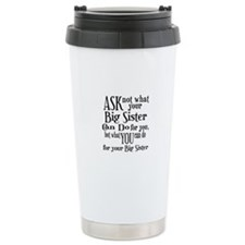 Ask Not Big Sister Ceramic Travel Mug