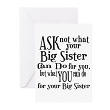 Ask Not Big Sister Greeting Cards (Pk of 10) for