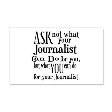Ask Not Journalist 20x12 Wall Decal