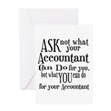 Ask Not Accountant Greeting Card
