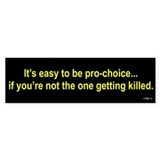 Anti-pro-choice Bumper Bumper Sticker