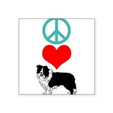 "Peace Love Border Collie Square Sticker 3"" x 3"""