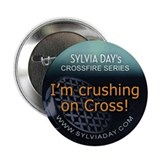 "Crushing on Cross 2.25"" Button"