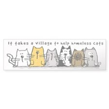 Takes A Village Help Cats Bumper Sticker
