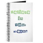 Believe in Your Dreams Journal
