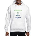 Believe in Your Dreams Hooded Sweatshirt