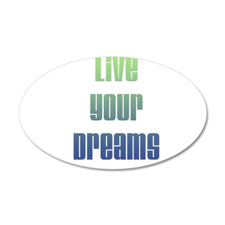 Inspirational Live Your Dreams 20x12 Oval Wall Dec