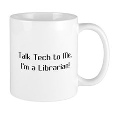 Talk Tech 2 Coffee Mug