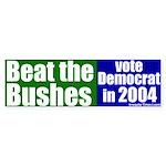 Beat the Bushes Bumper Sticker