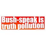 Bush-speak Bumper Sticker