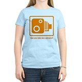 CAN YOU TAKE ME A PICTURE T-Shirt