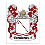 Bronicowski Coat of Arms Small Poster