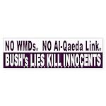 Bush's Lies Kill Bumper Sticker