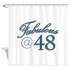 Fabulous at 48 Shower Curtain
