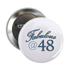 """Fabulous at 48 2.25"""" Button"""