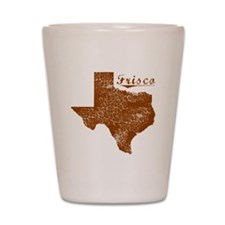 Frisco, Texas (Search Any City!) Shot Glass