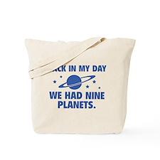 We Had Nine Planets Tote Bag