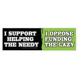I oppose funding the lazy bumper sticker