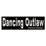 Dancing Outlaw Bumper Bumper Sticker