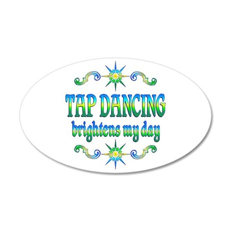 Tap Dancing Brightens 20x12 Oval Wall Decal