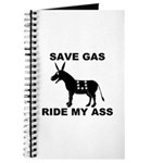SAVE GAS RIDE MY ASS Journal