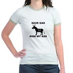 SAVE GAS RIDE MY ASS Jr. Ringer T-Shirt